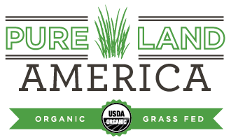 Pure Land America - Organic Grass Fed