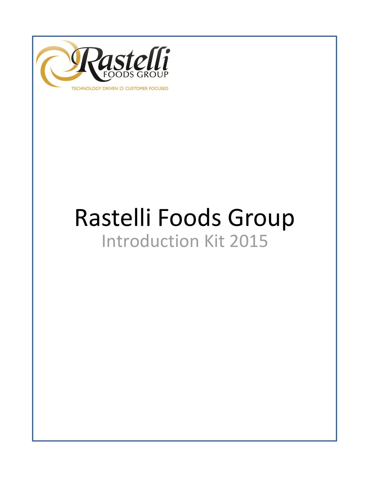 Rastelli Foods Group Introduction Kit